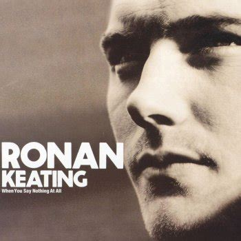 baby can i hold you testo when you say nothing at all traduzione ronan keating