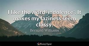 Bernard William... Classy Dp Quotes