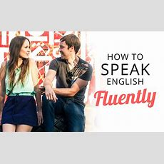 How To Speak English Fluently  By Language On Schools