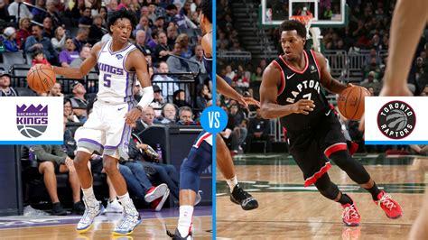 Toronto Raptors vs. Sacramento Kings: Game preview, live ...