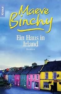 Haus Kaufen In Irland : ein haus in irland von maeve binchy bei lovelybooks liebesromane ~ Orissabook.com Haus und Dekorationen