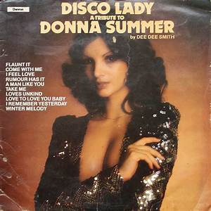 Dee Dee Smith - Disco Lady - A Tribute To Donna Summer ...