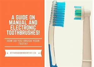 A Guide On Manual And Electronic Toothbrushes
