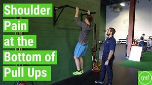 Shoulder Pain At The Bottom Of Pull Ups