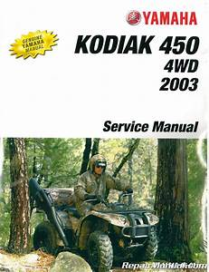 2003 Yamaha Kodiak 450 4 U00d74 Service Manual