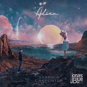 Sabrina Carpenter Jonas Blue Confirm March 21 QuotJimmy
