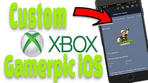 How To Get A Custom Gamerpic On Xbox One Ios Custom Xbox