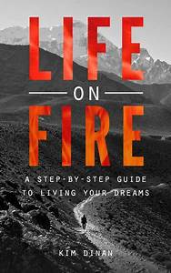 Purpose  Passion And The Search For What Lights Your Fire