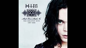 Him And Love Said No 1997 2004 Youtube