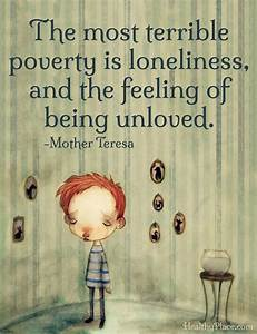 Depression quote: The most terrible poverty is loneliness ...
