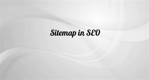 What Xml Sitemap Seo Why Important