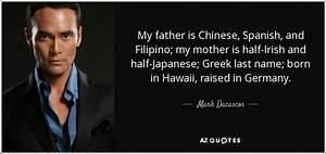 Mark Dacascos q... Half Filipino Quotes