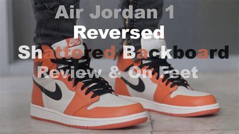 Air Jordan 1 Retro Reverse Shattered Backboard Review