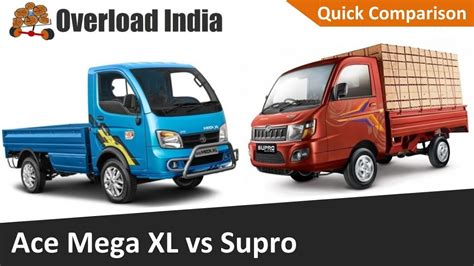 Review Tata Ace by Ace Mega Xl Vs Mahindra Supro Comparison Review Tata Ace
