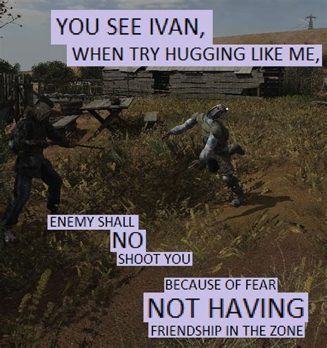 Ivan Memes - no friendship in zone you see ivan know your meme