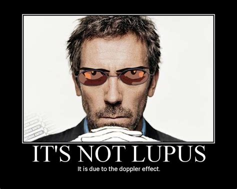 Lupus Meme - image 179959 it s not lupus know your meme