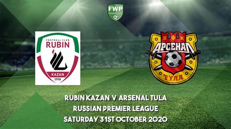 Russian Premier League | Rubin Kazan 3 - 1 Arsenal Tula ...