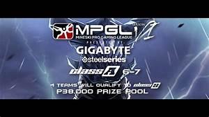 Dota 2 MPGL 6 7 Class A Rest Of PH MI Naga Events