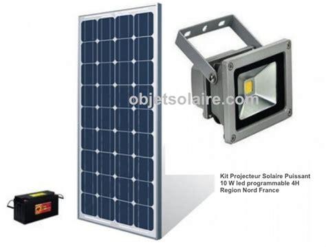 Eclairage Exterieur Solaire Puissant Projecteur Solaire Puissant 10w Led Kit Programmable Nord Objetsolaire