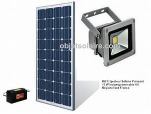Projecteur Led Exterieur Puissant : projecteur solaire puissant 10w led kit programmable nord france objetsolaire ~ Nature-et-papiers.com Idées de Décoration