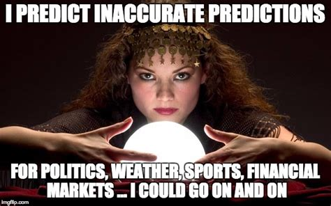 Crystal Ball Meme - psychic with crystal ball imgflip