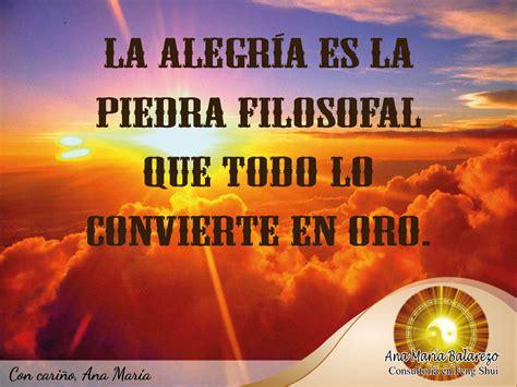#FraseAnaMaría: La alegría es la piedra filosofal que todo ...