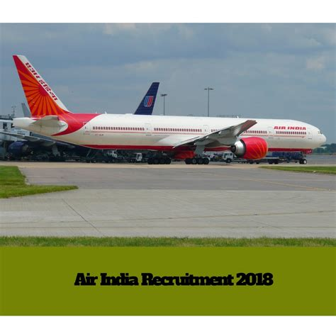 Air Cabin Crew Recruitment Air India Recruitment 2018 500 Cabin Crew Application Form
