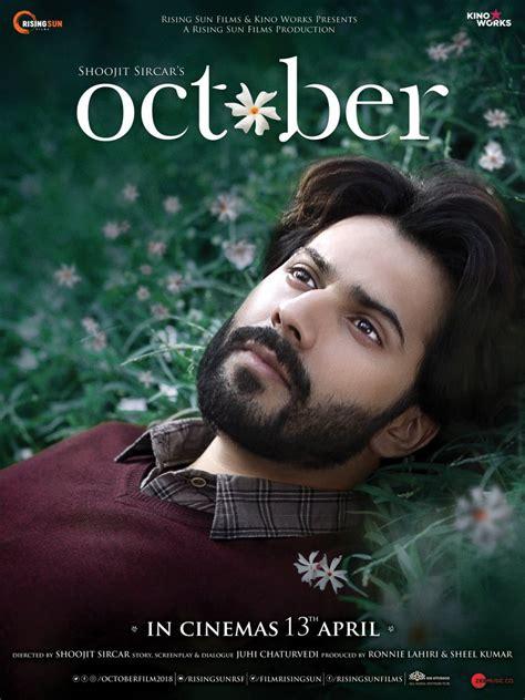 Varun Dhawan's October Movie First Look Poster | October ...