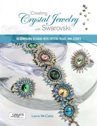 creating crystal jewelry  swarovski  sparkling