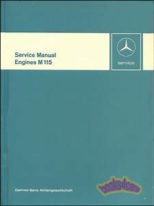 Mercedes 230 Shop Manual M115 Engine Service Repair Book