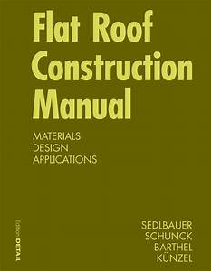 Flat Roof Construction Manual By Detail