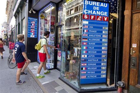 bureau de change ile de québec fera la vie dure aux bureaux de change francis