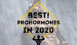 Best Prohormones 2020  What Prohormones Are Still Legal