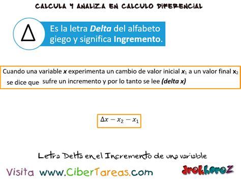 el incremento de una variables en una funci 243 n c 225 lculo diferencial cibertareas