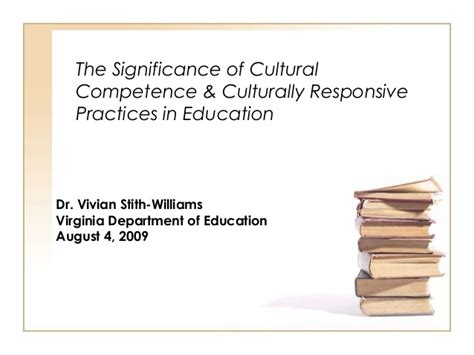 Cultural Competence & Culturally Responsive Practices In