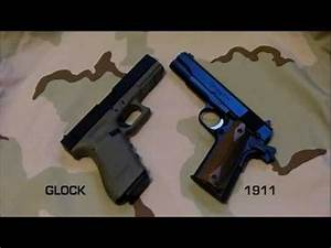 GLOCK VERSUS 1911 - WHICH DO YOU CHOOSE??? - YouTube