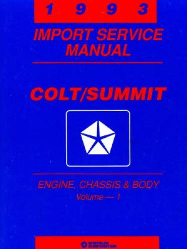 car repair manuals online pdf 1993 eagle summit engine control dodge and plymouth colt and eagle summit import service manual 1993