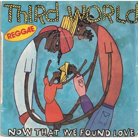 Now That We Found Love  Night Heat By Third World, Sp
