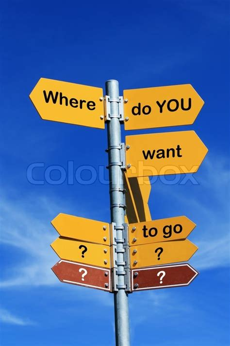 """""""where Do You Want To Go?"""" Direction Sign  Stock Photo"""