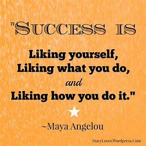 Quotes By Maya Angelou About Success: Maya angelou quotes ...