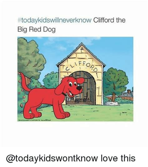 Clifford Memes - 25 best memes about clifford the big red dog clifford the big red dog memes
