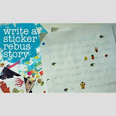 Fun And Silly Writing With Sticker Rebus Stories  Make And Takes