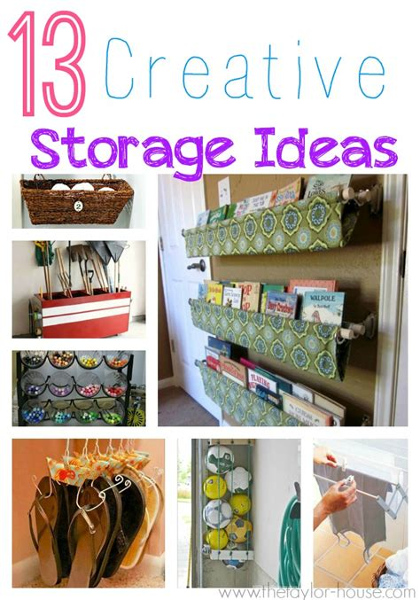 13 Creative Storage Ideas For Your Home  The Taylor House