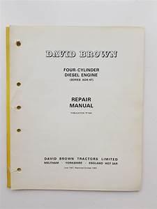 David Brown Tractor Ad4  47 4 Cylinder Diesel Engine Repair
