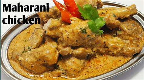maharani chicken recipe chicken maharani