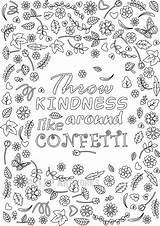 Coloring Kindness Printable Confetti Throw Around Adult Grown Ups Flower Quote Colouring Blank Template Sheets Printables Adults Affirmation Him Doodle sketch template