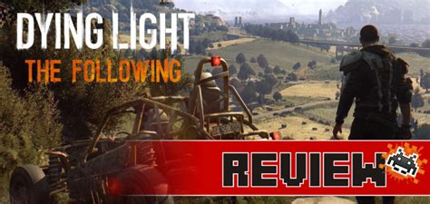 Dying Light Review by Review Dying Light The Following Enhanced Edition Ps4