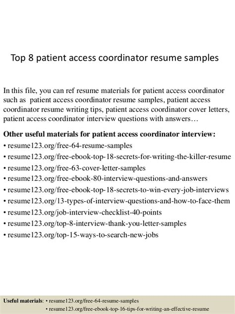 Patient Access Resume by Top 8 Patient Access Coordinator Resume Sles