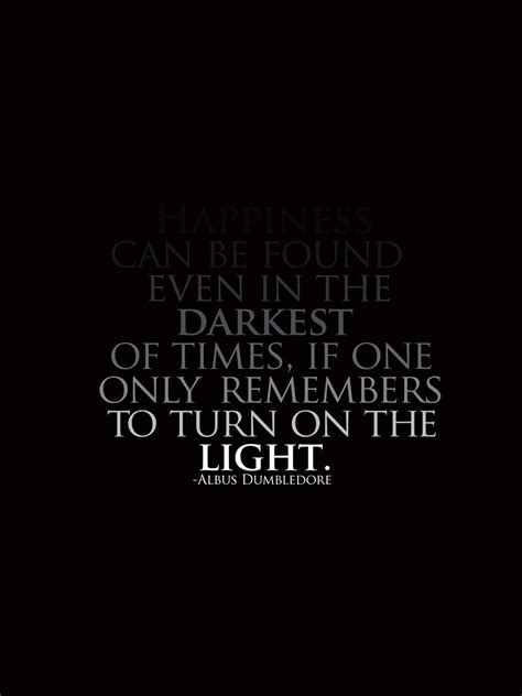 Dumbledore Light Quote by Yoo Designs And Process Harry Potter Me