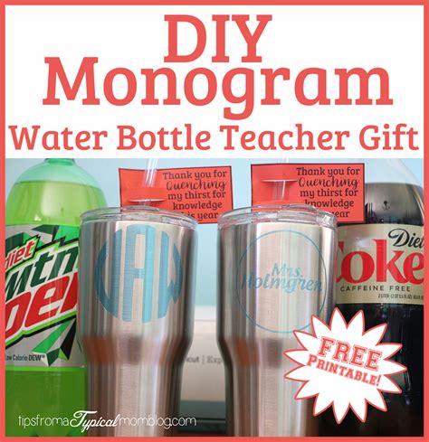 diy monogram water bottles   school year teacher